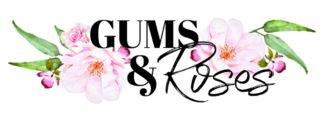 Gums & Roses